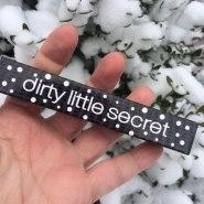 Dirty Little Secret Lipstick